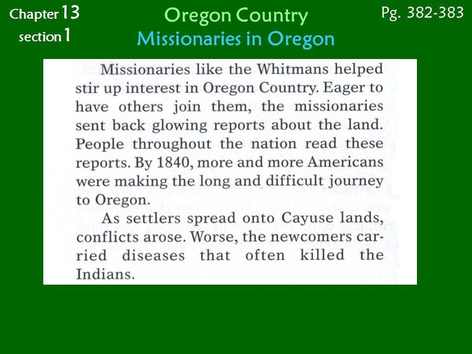 Chapter 13 section 1 Pg. 382-383 Oregon Country Missionaries in Oregon