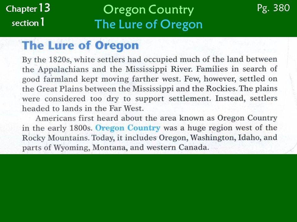 Pg. 383 Chapter 13 section 1 Oregon Country Wagon Trains West