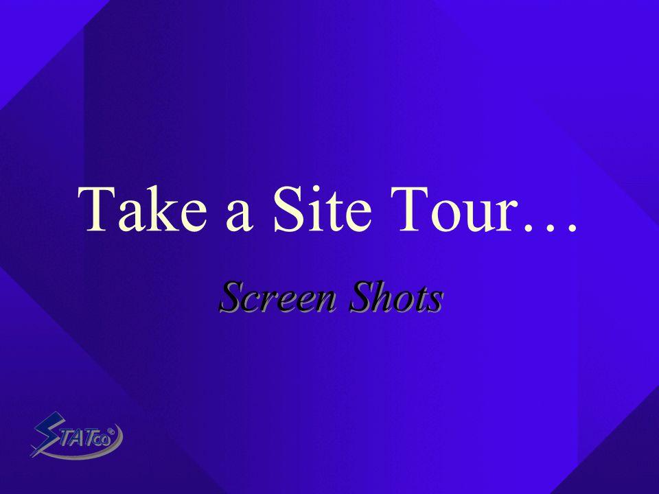 Take a Site Tour… Screen Shots