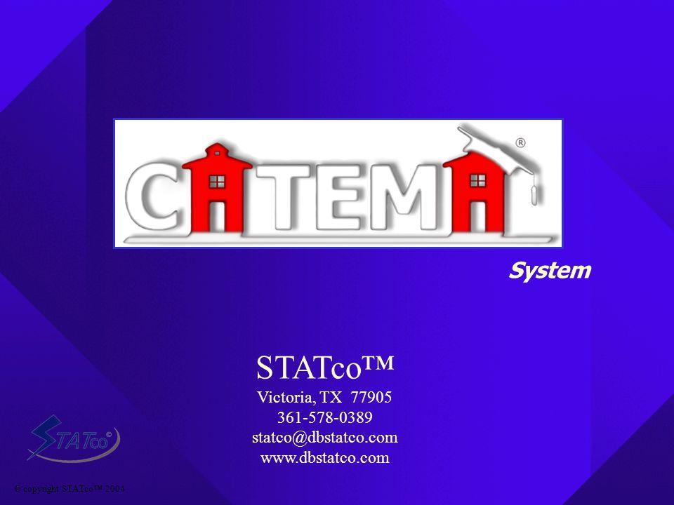 © copyright STATco™ 2004 STATco™ Victoria, TX 77905 361-578-0389 statco@dbstatco.com www.dbstatco.com System