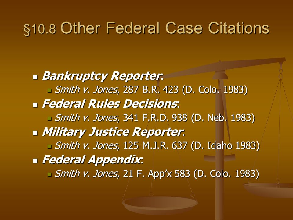 §10.8 Other Federal Case Citations Bankruptcy Reporter: Bankruptcy Reporter: Smith v.