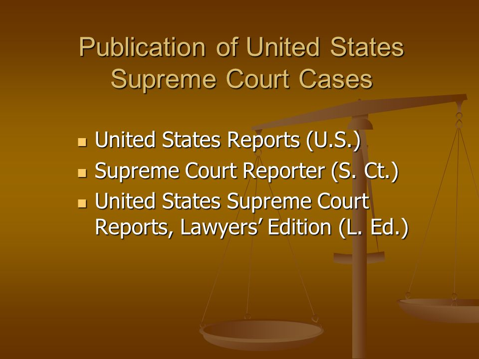 Rapid Access to United States Supreme Court Cases Slip opinions Slip opinions Computer-assisted research Computer-assisted research United States Law Week United States Law Week Newspapers Newspapers West Document Retrieval West Document Retrieval Internet Internet