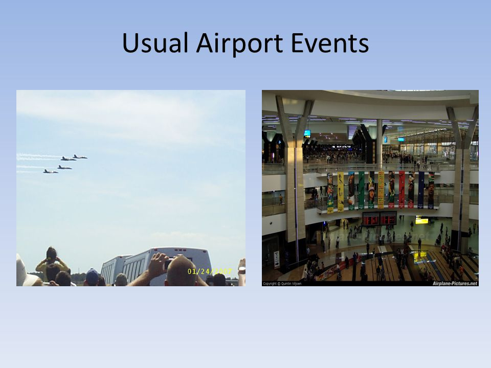 Usual Airport Events