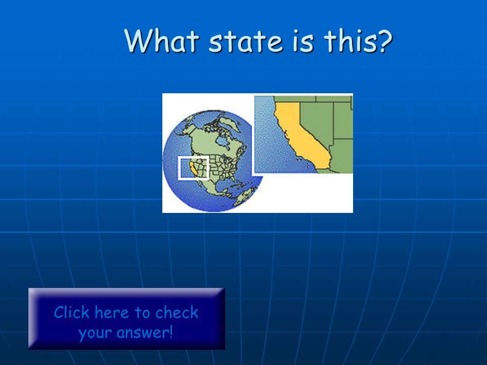 What state is this? Click here to check your answer!