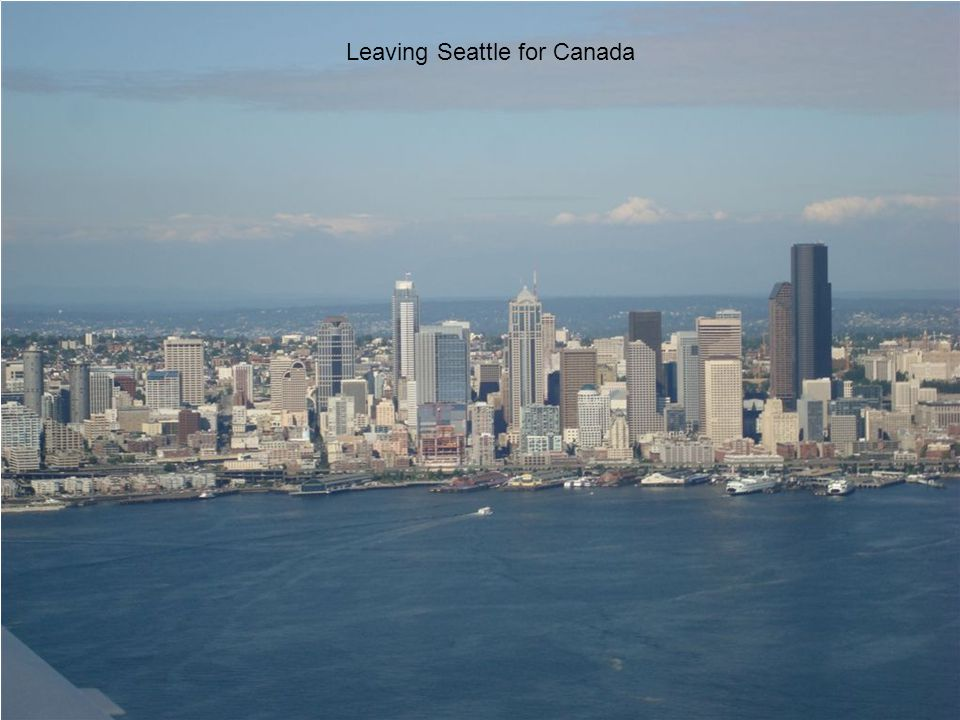 Leaving Seattle for Canada