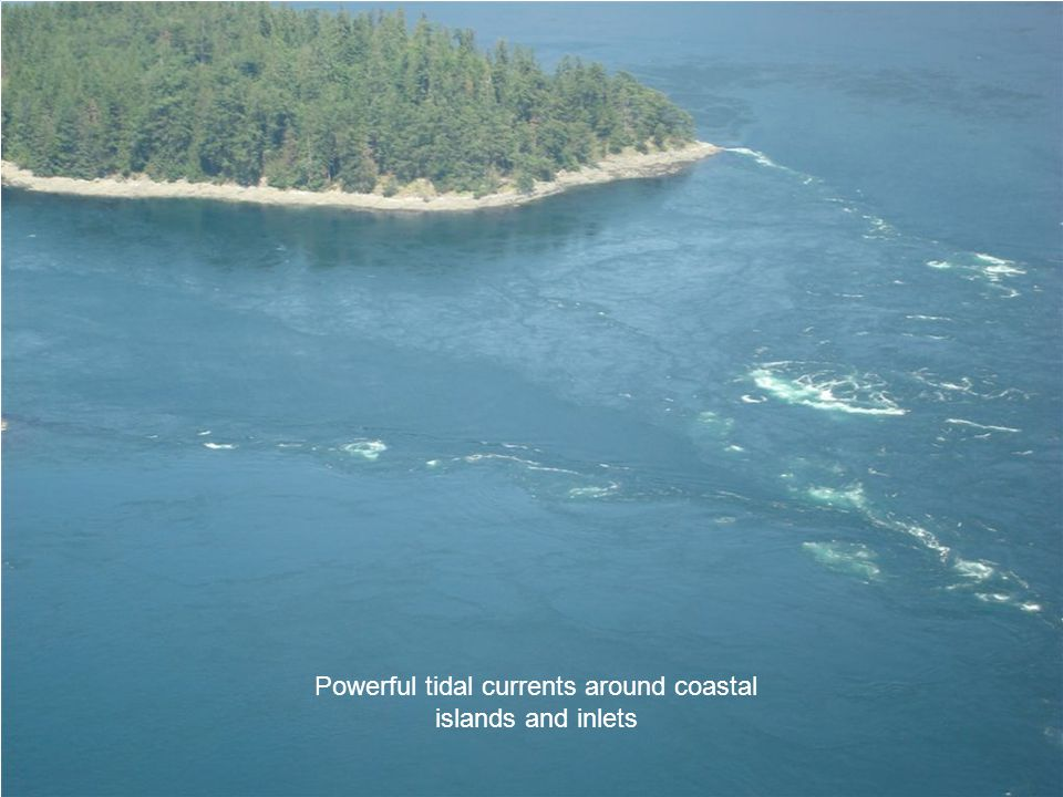 Powerful tidal currents around coastal islands and inlets