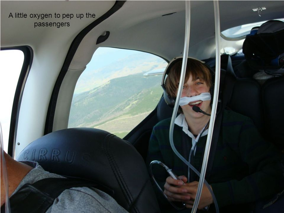 A little oxygen to pep up the passengers