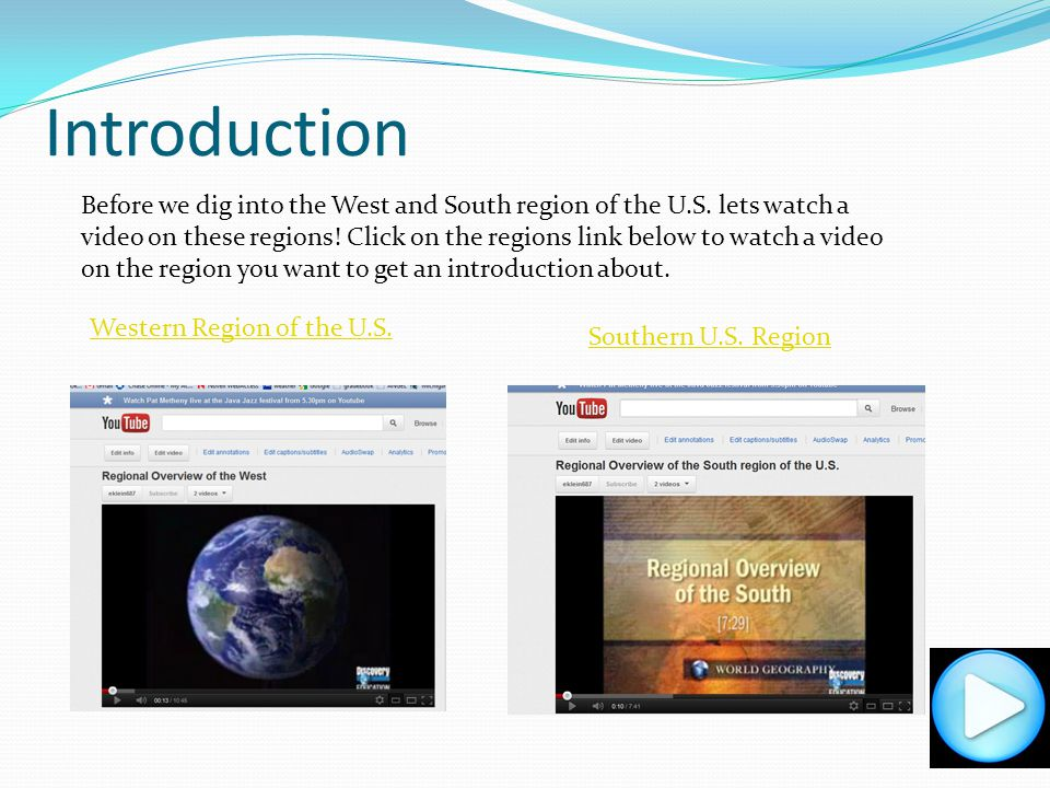 Lesson Objective The learner will understand the human and physical characteristics of the South and West regions of the United States. This includes