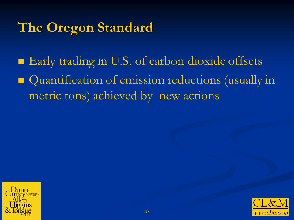 37 The Oregon Standard Early trading in U.S.