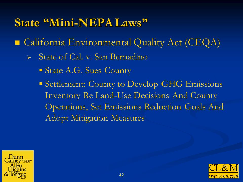 42 State Mini-NEPA Laws California Environmental Quality Act (CEQA)  State of Cal.