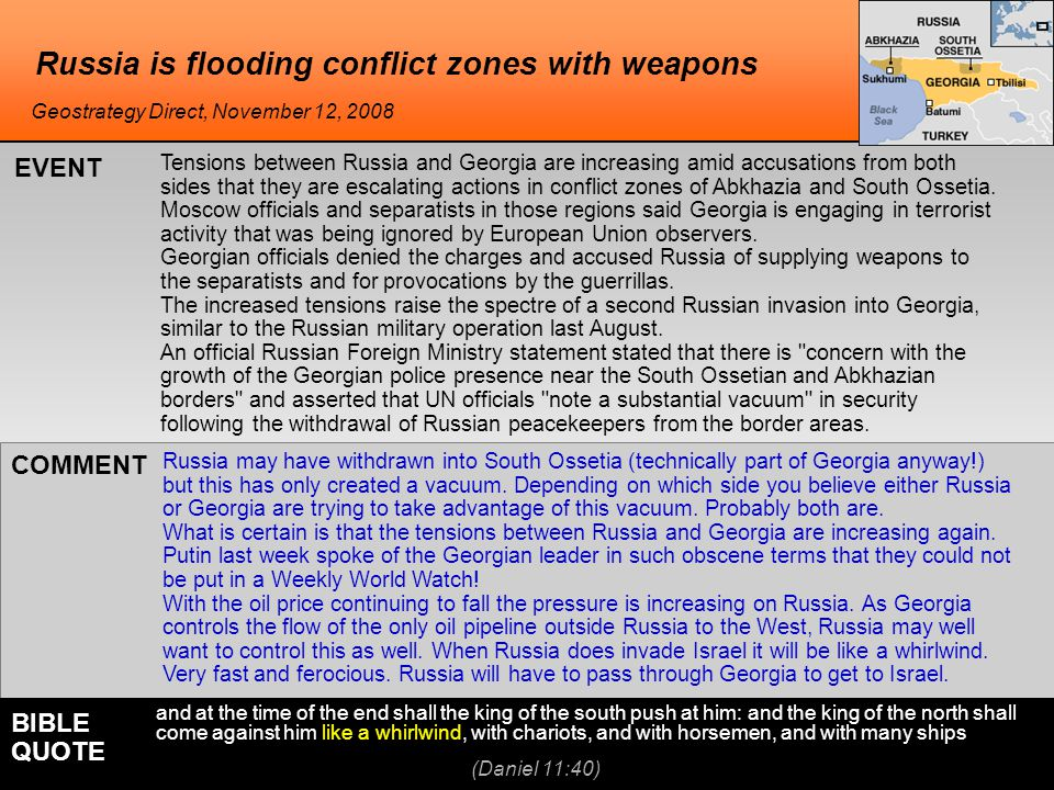 Russia is flooding conflict zones with weapons Russia may have withdrawn into South Ossetia (technically part of Georgia anyway!) but this has only created a vacuum.