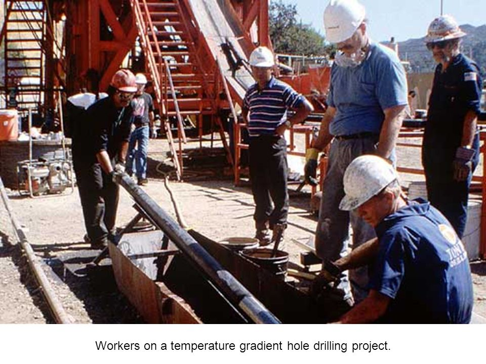 Either rock fragments or long cores of rock are brought up from deep down the hole and temperatures are measured at depth.