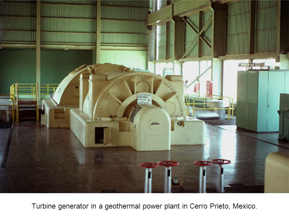 Turbine generator in a geothermal power plant in Cerro Prieto, Mexico.