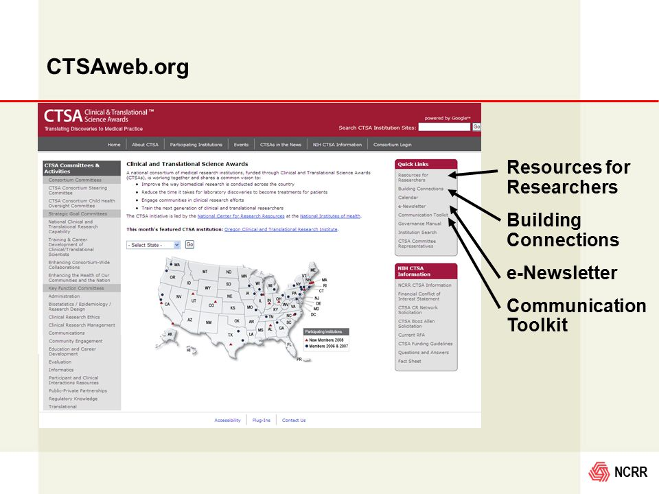 NCRR CTSAweb.org Resources for Researchers Building Connections e-Newsletter Communication Toolkit