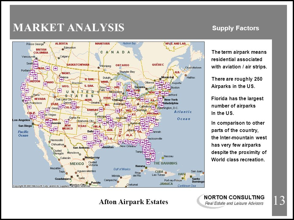 Afton Airpark Estates MARKET ANALYSIS Supply Factors There are roughly 250 Airparks in the US.