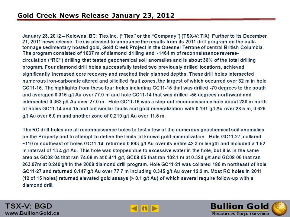 Gold Creek News Release January 23, 2012 January 23, 2012 – Kelowna, BC: Tiex Inc.