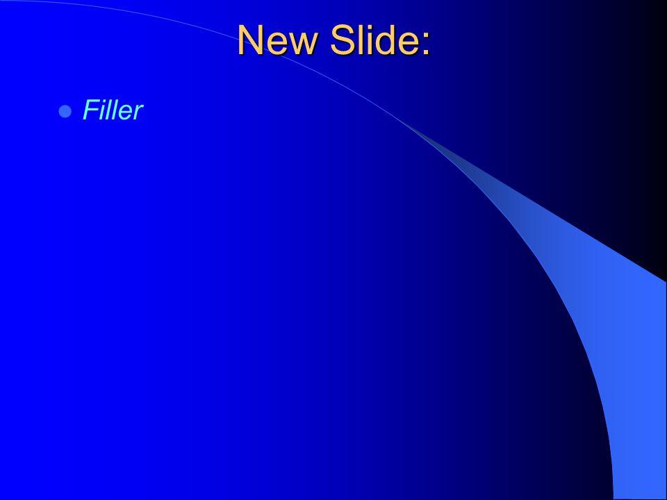 New Slide: Filler