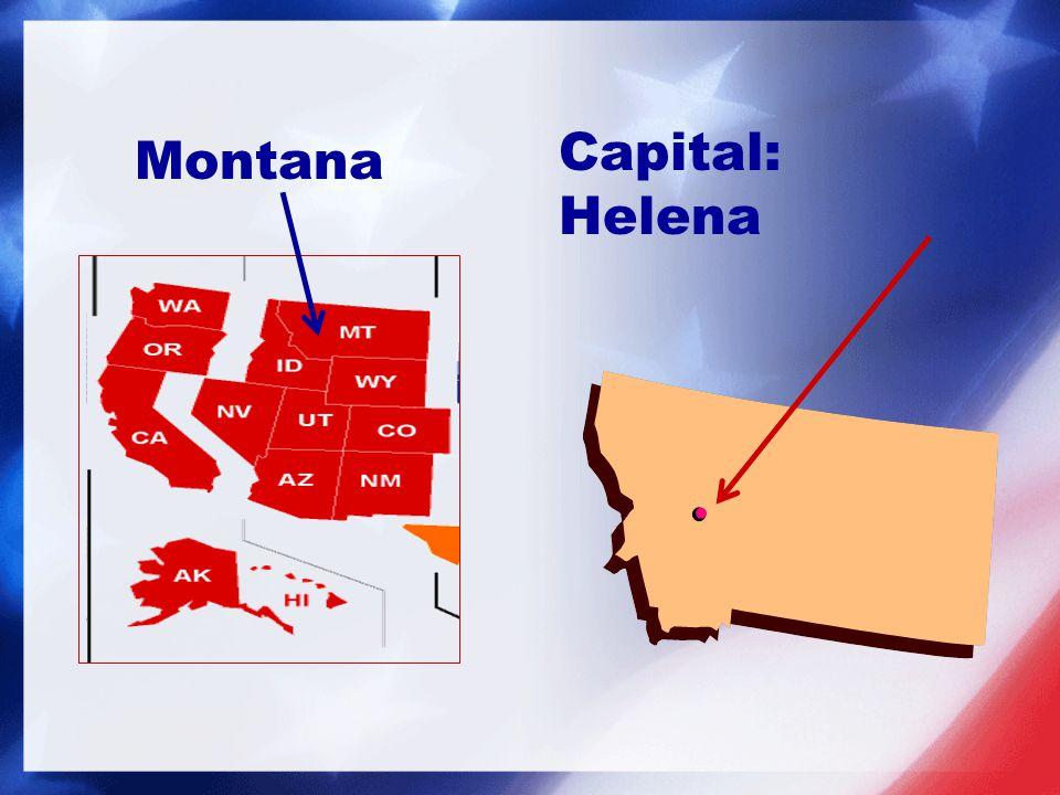 Capital: Helena Montana