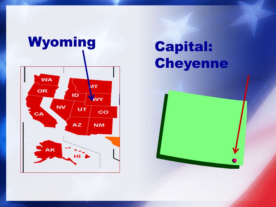 Capital: Cheyenne Wyoming