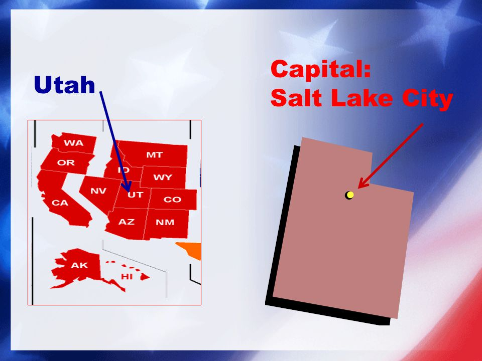 Capital: Salt Lake City Utah
