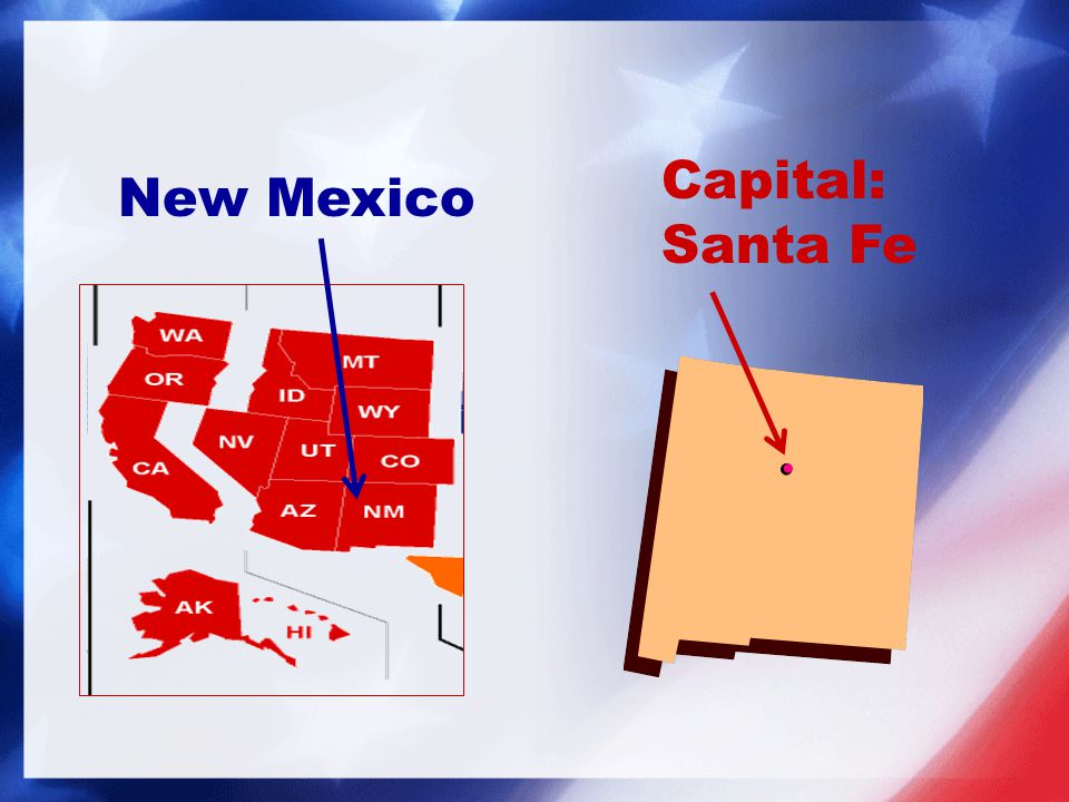 Capital: Santa Fe New Mexico