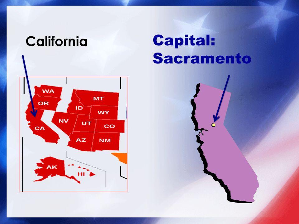 Capital: Sacramento