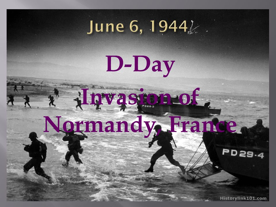 D-Day Invasion of Normandy, France