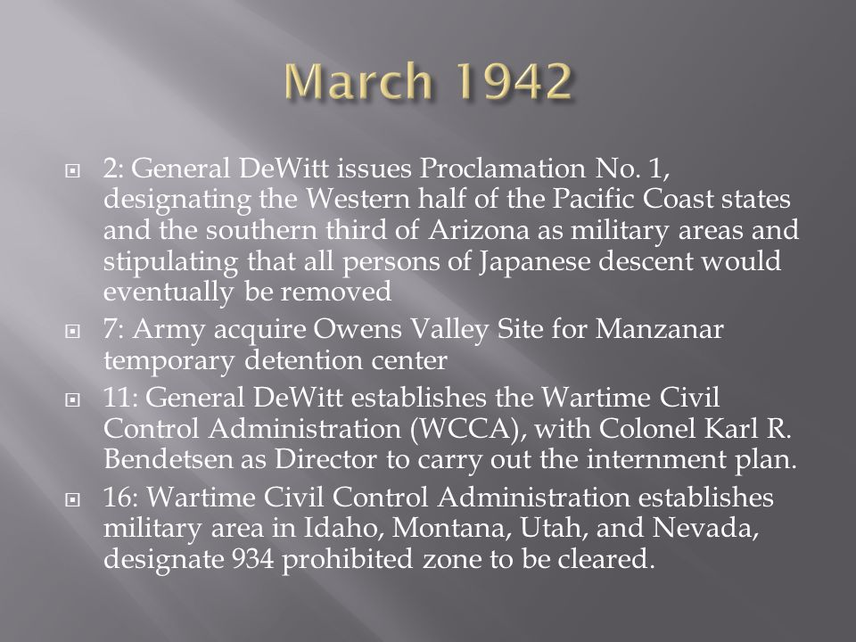  2: General DeWitt issues Proclamation No.