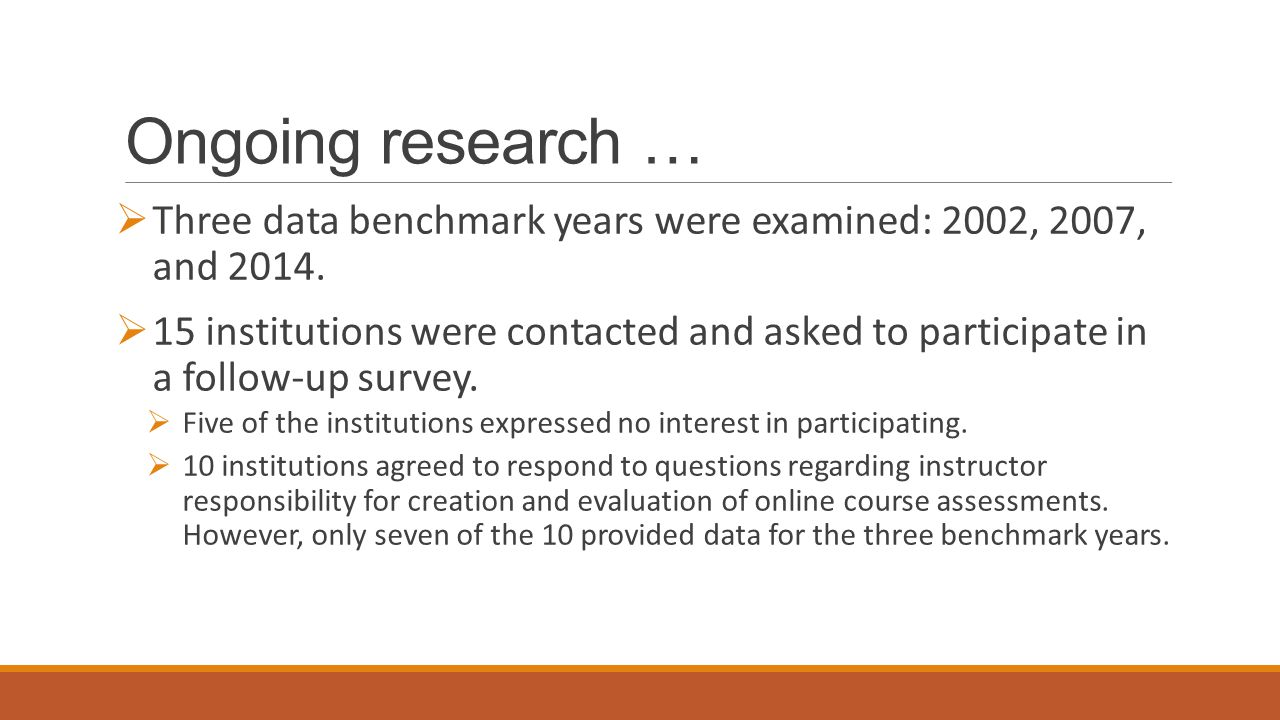 Ongoing research …  Three data benchmark years were examined: 2002, 2007, and 2014.