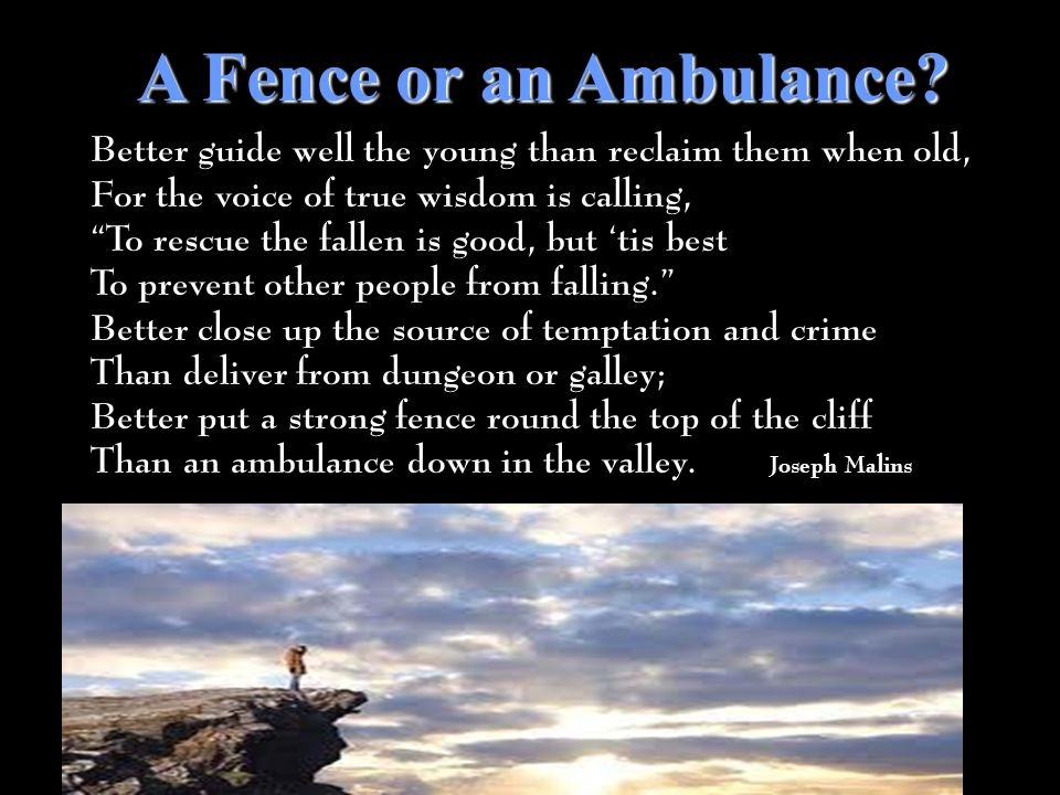 A Fence or an Ambulance.