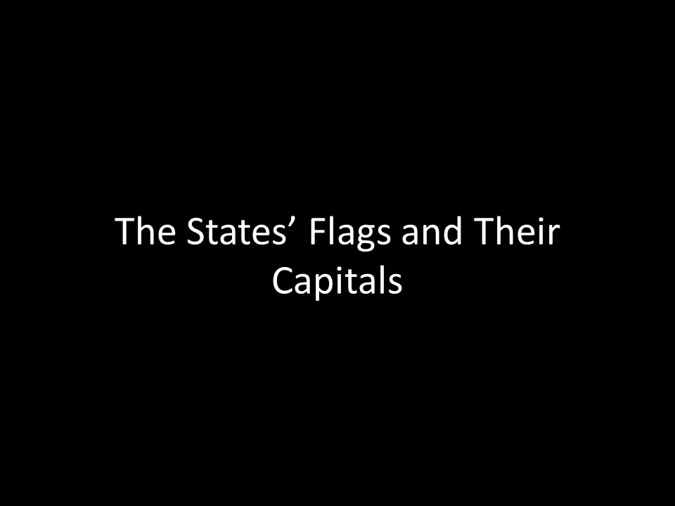 The States' Flags and Their Capitals