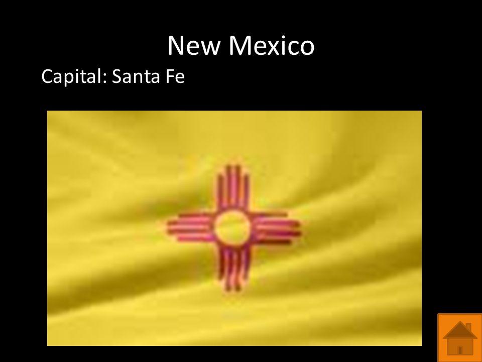 New Mexico Capital: Santa Fe