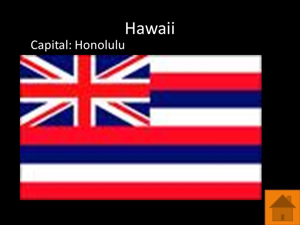 Hawaii Capital: Honolulu