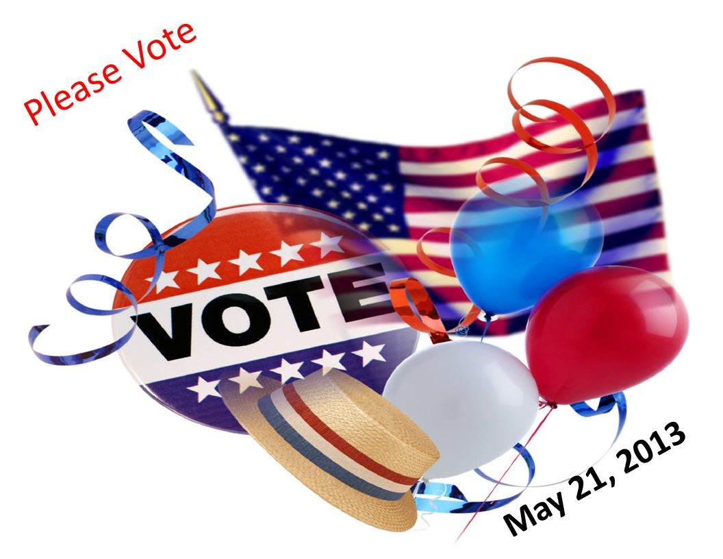 Please Vote May 21, 2013