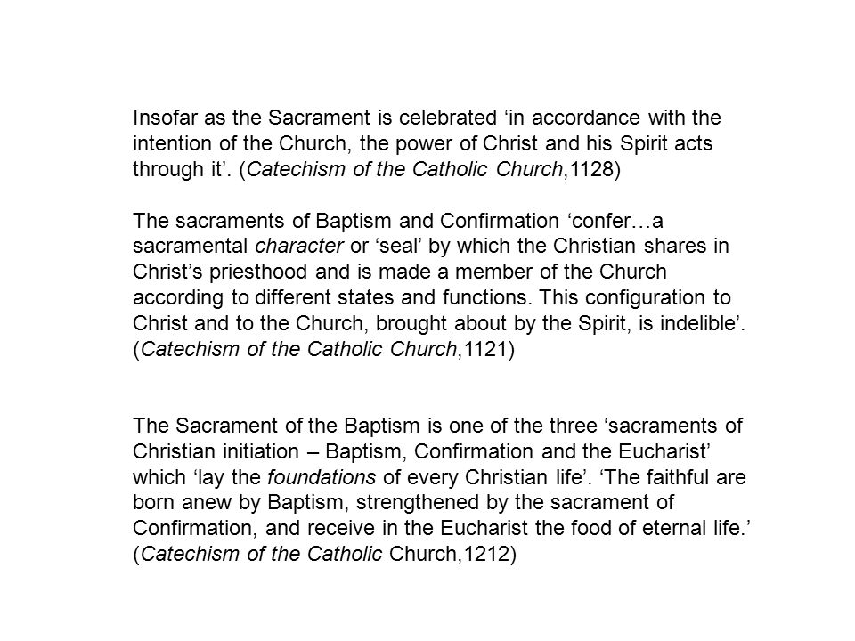 Insofar as the Sacrament is celebrated 'in accordance with the intention of the Church, the power of Christ and his Spirit acts through it'.