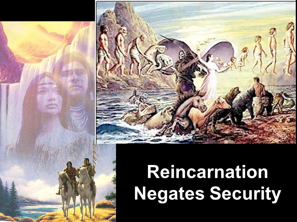 Reincarnation Negates Security