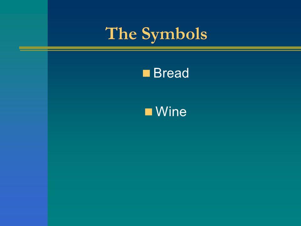 The Symbols Bread Wine