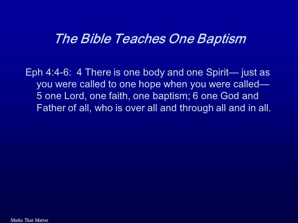 Marks That Matter Won't You Be Baptized.