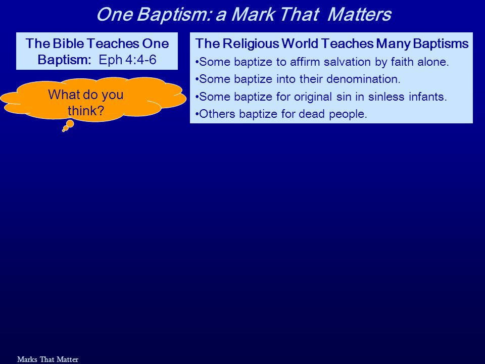 Marks That Matter Baptized for (unto) the Remission of Sins Acts 2:37-38: 37 When the people heard this, they were cut to the heart and said to Peter and the other apostles, Brothers, what shall we do? 38 Peter replied, Repent and be baptized, every one of you, in the name of Jesus Christ for the forgiveness of your sins.