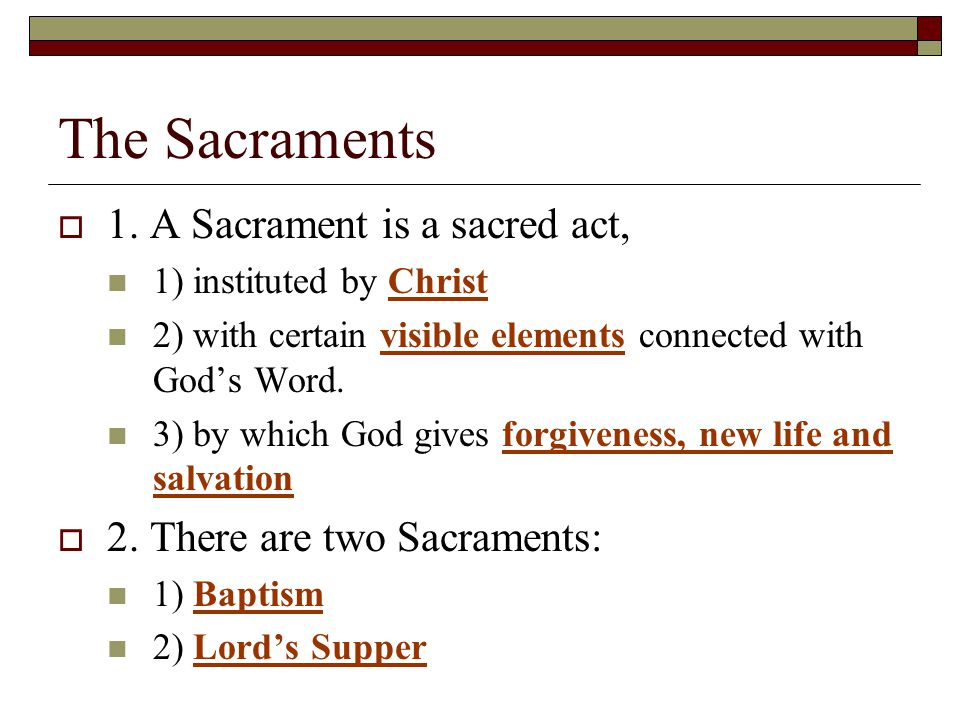 The Sacraments  1.