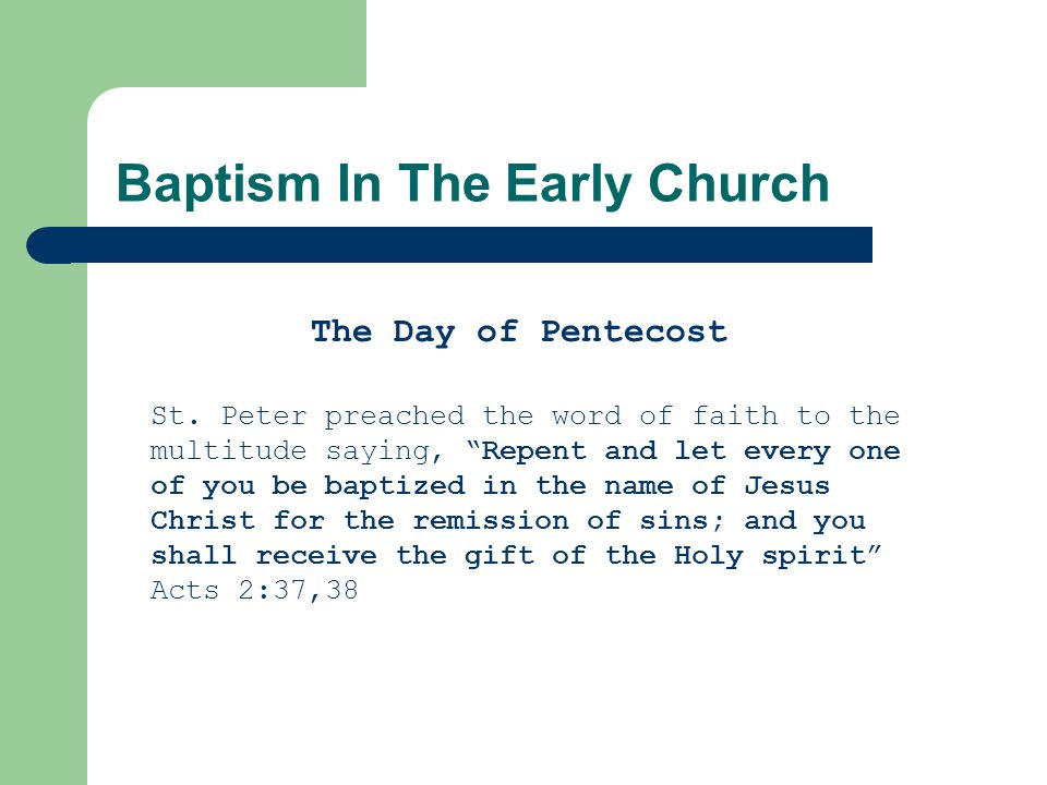 Baptism In The Early Church The Day of Pentecost St.