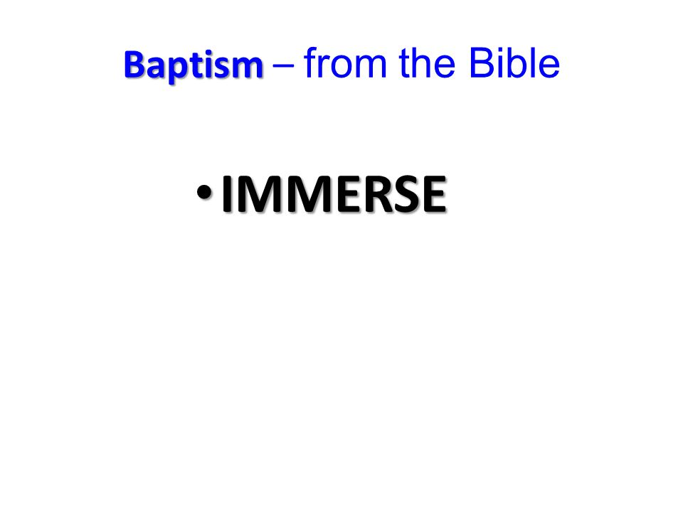 Baptism Baptism – from the Bible UNITED IN HIM DEATH RESSURECTION LIFE WORDS: