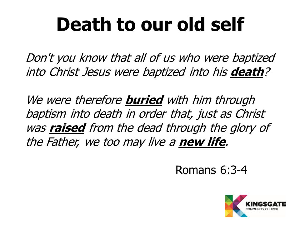Don t you know that all of us who were baptized into Christ Jesus were baptized into his death.