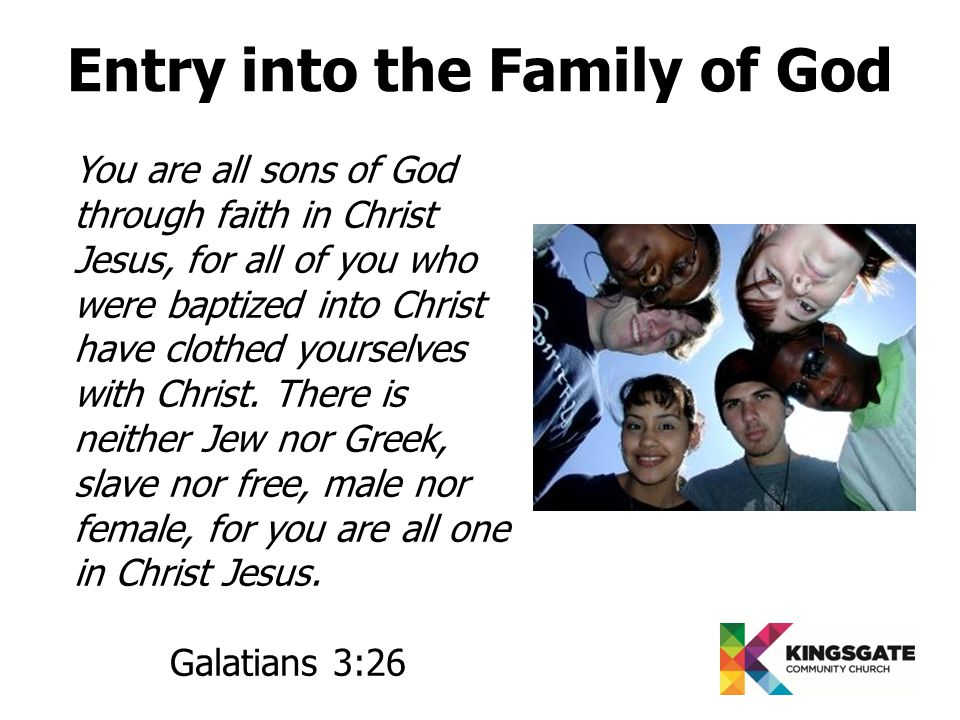 You are all sons of God through faith in Christ Jesus, for all of you who were baptized into Christ have clothed yourselves with Christ.