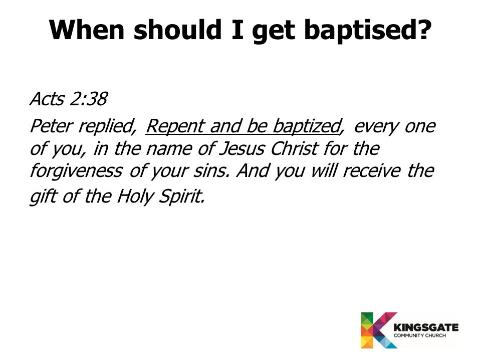 When should I get baptised.
