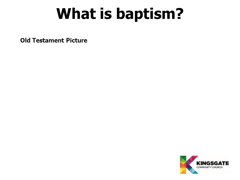 Old Testament Picture What is baptism