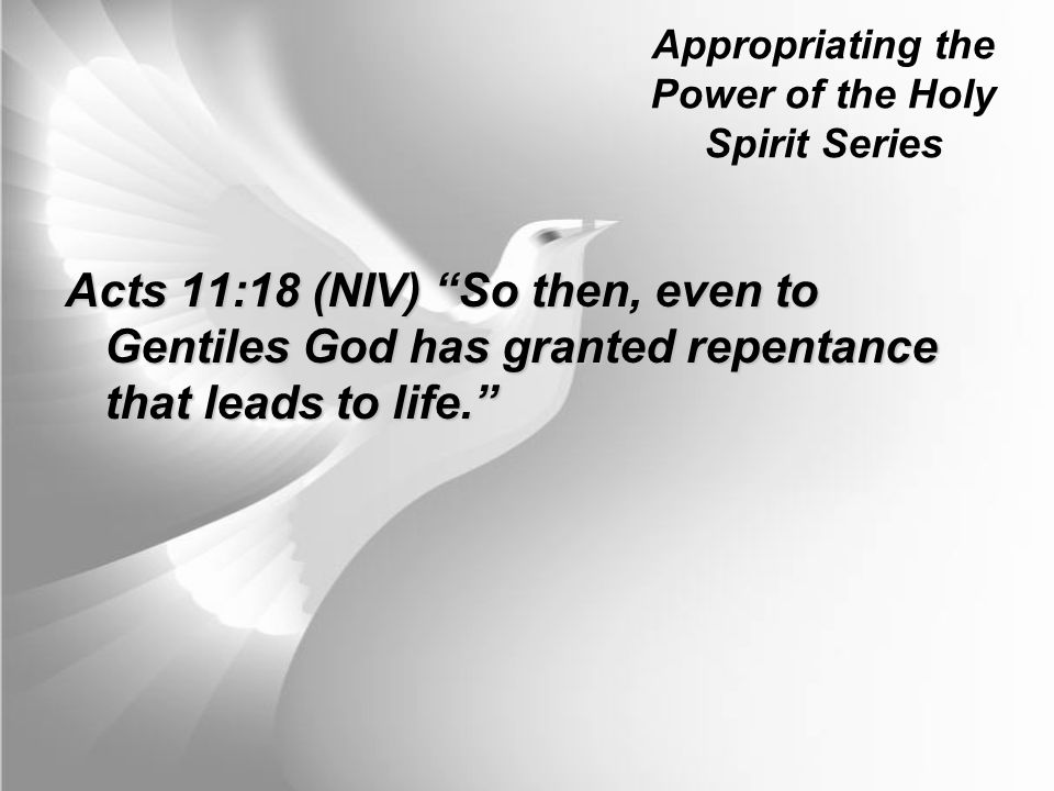 Appropriating the Power of the Holy Spirit Series Who is Baptised with the Holy Spirit.