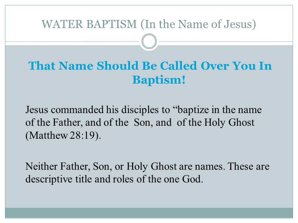 WATER BAPTISM (In the Name of Jesus) That Name Should Be Called Over You In Baptism.