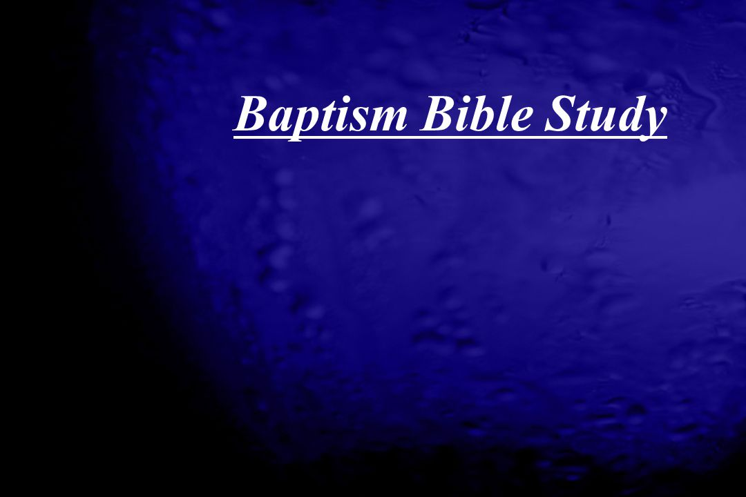Baptism Bible Study