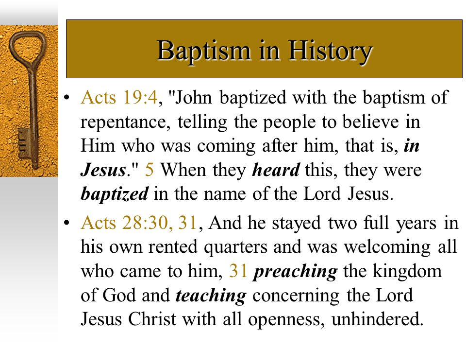 Baptism in History Acts 19:4,